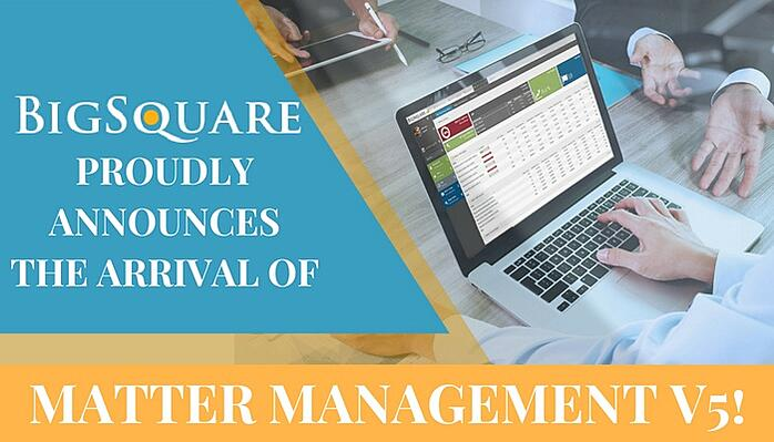 PROUDLY ANNOUNCES THE ARRIVAL OF MATTER MANAGEMENT V5! (1)